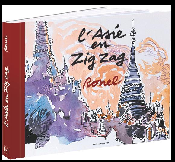 L'asie en zigzag, par Christophe Ronel